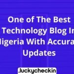 Technology Blog In Nigeria With Accurate Updates
