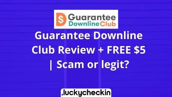 Guarantee Downline Club Review